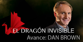 AVANCE EXCLUSIVO | Entrevista a Dan Brown en El Dragu00f3n Invisible